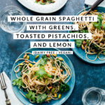 Whole grain spaghetti with greens and text overlay.